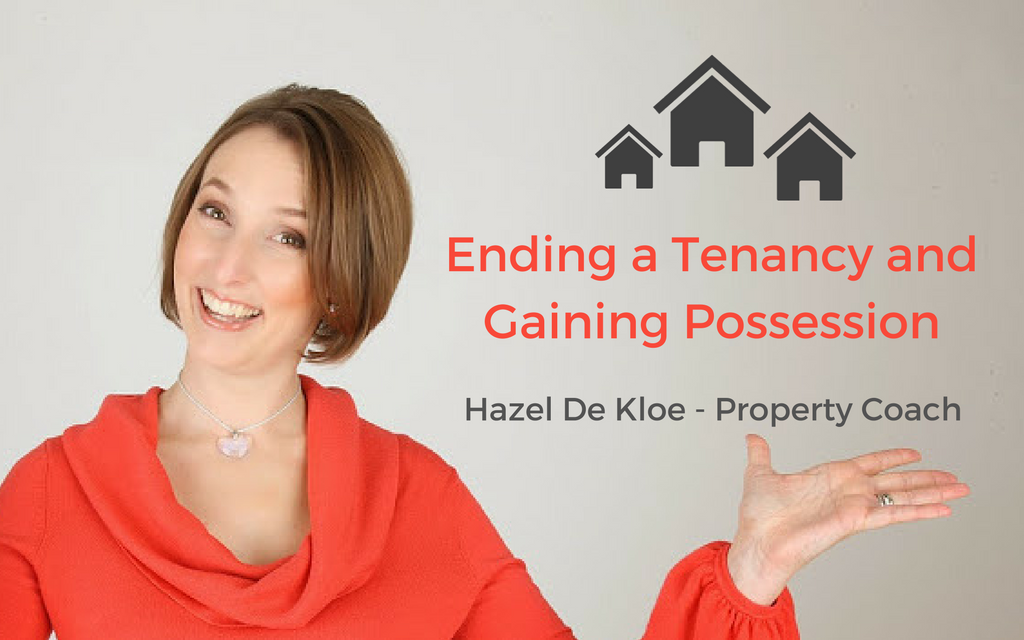 Ending a Tenancy and Gaining Possession