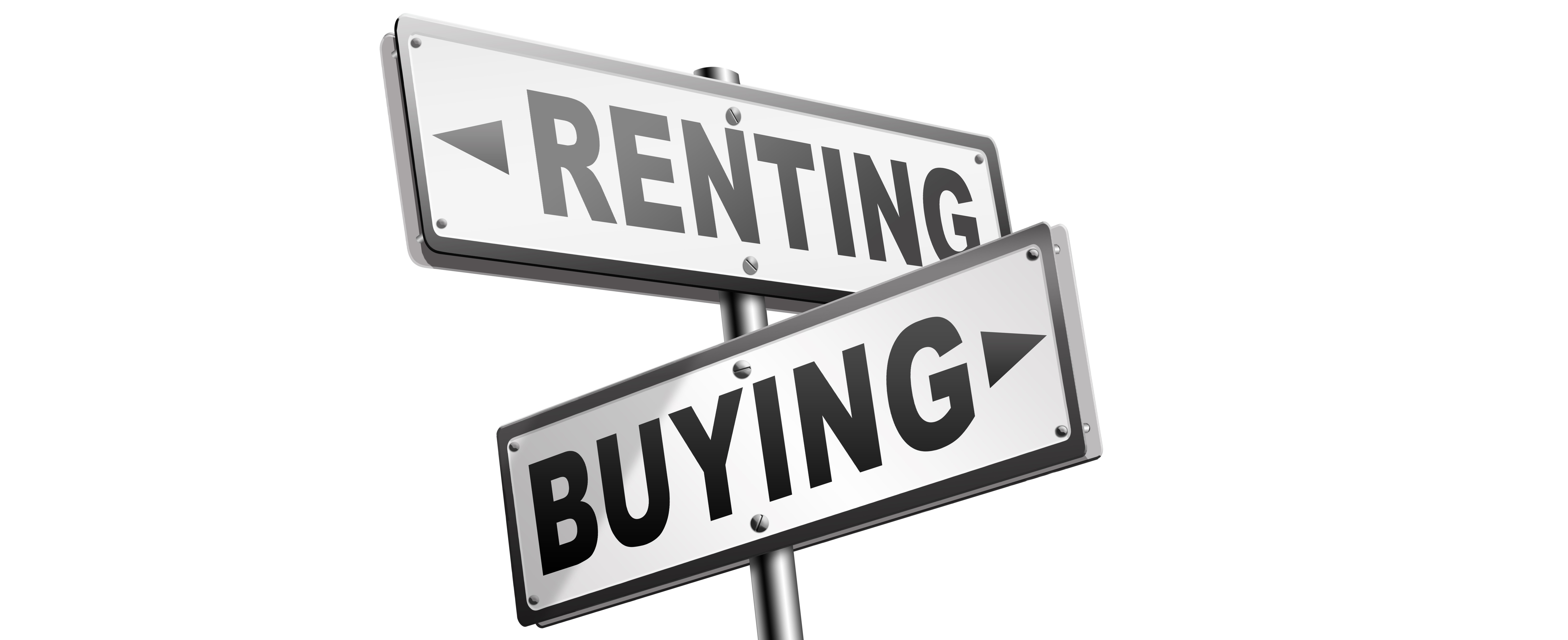 Buy or Rent? The pros and cons